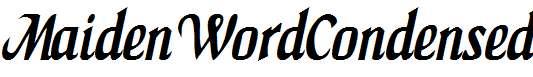 MaidenWordCondensed-Italic