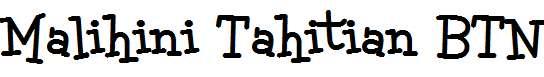 Malihini-Tahitian-BTN-Bold