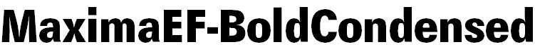 MaximaEF-BoldCondensed