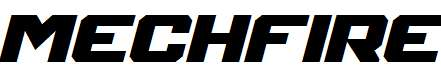 Mechfire-Bold-Italic
