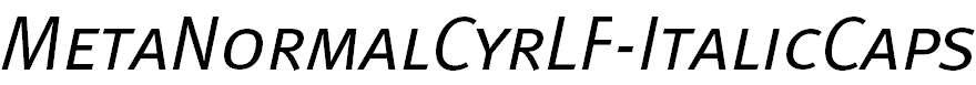 MetaNormalCyrLF-ItalicCaps