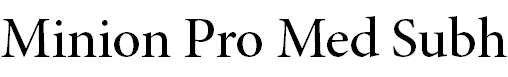 MinionPro-MediumSubh