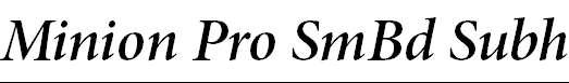 MinionPro-SemiboldItSubh