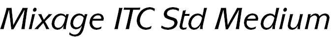 Mixage ITC Std Medium Italic