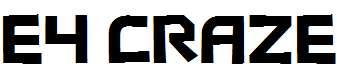 E4-Craze