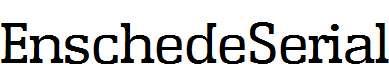 EnschedeSerial-Regular