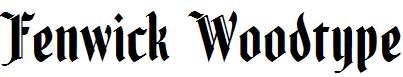 Fenwick-Woodtype