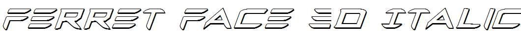 Ferret-Face-3D-Italic