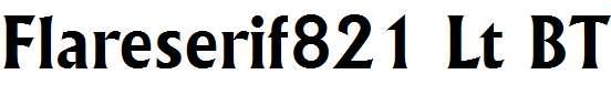 Flareserif-821-Bold-BT
