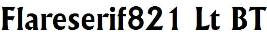 Flareserif821-Lt-BT-Bold