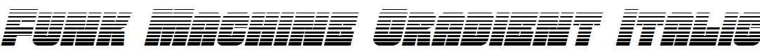 Funk-Machine-Gradient-Italic
