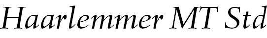 HaarlemmerMTStd-Italic