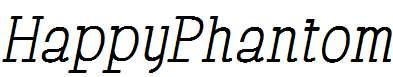 HappyPhantom-Italic