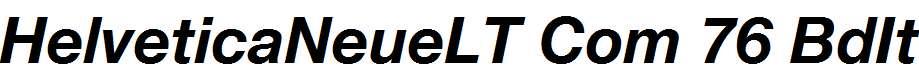Helvetica-Neue-LT-Com-76-Bold-Italic