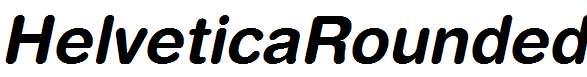 HelveticaRounded-Bold-Oblique