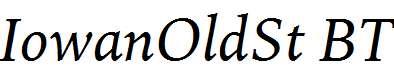 IowanOldSt-BT-Italic
