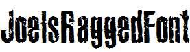 Joels-Ragged-Font