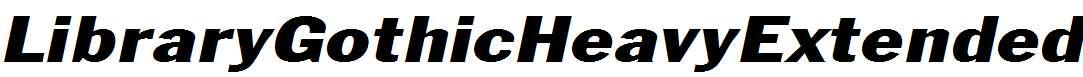 LibraryGothicHeavyExtended-Italic