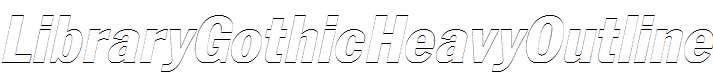 LibraryGothicHeavyOutline-Italic
