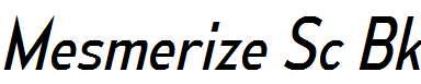 MesmerizeScBk-Italic
