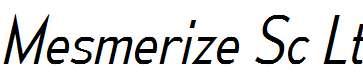 MesmerizeScLt-Italic