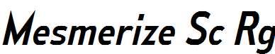 MesmerizeScRg-Italic