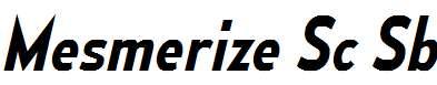 MesmerizeScSb-Italic