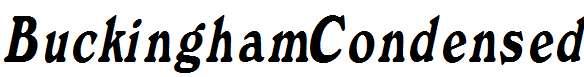 BuckinghamCondensed-Italic