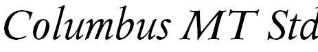 ColumbusMTStd-Italic