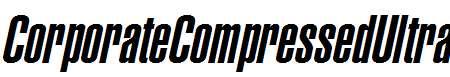CorporateCompressed-UltraItalic