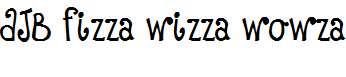 DJB-Fizza-Wizza-Wowza-Bold