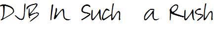 DJB-In-Such-a-Rush-copy-1-