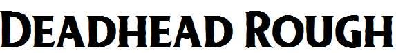 Deadhead-Rough