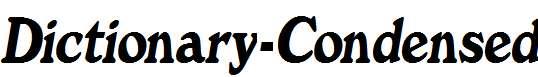 Dictionary-Condensed-Italic