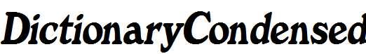 DictionaryCondensed-Italic