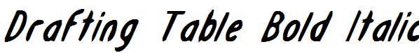 Drafting-Table-Bold-Italic