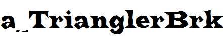 a_TrianglerBrk