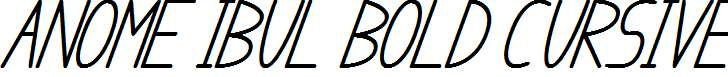 anome-ibul-bold-cursive
